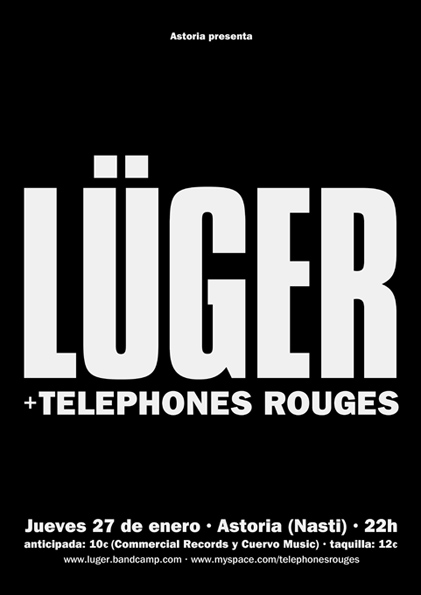 Cartel Lüger y Telephones Rouges en Astoria