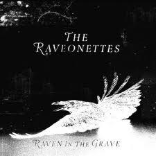 Portada de Raven in the grave de The Raveonettes