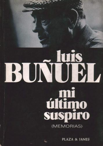 portada libro mi último suspiro luis buñuel.