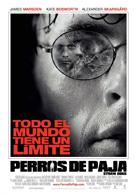 Cartel de la película Perros de Paja (2011) de Rod Lurie