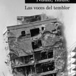 Portada de Nada, nadie: las voces del temblor
