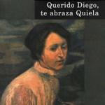 Portada de Querido diego: te abraza Quiela
