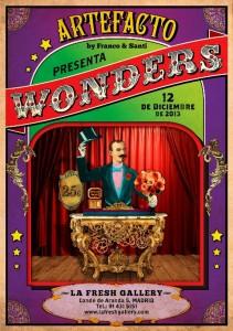 Cartel de la exposición Wonders en la Fresh Gallery.