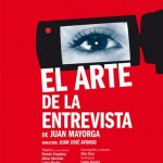 """Cartel de """"El arte de la entrevista de Juan Mayorga"""""""