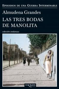 Tusquets ha editado el nuevo libro de Almudena Grandes, 'Las tres bodas de Manolita'.