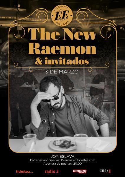 Cartel del concierto The New Raemon e invitados