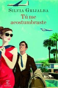 """La novela """"Tú me acostumbraste""""."""