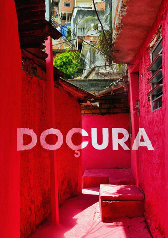 'Doçura' (Dulzura) en LUZ NAS VIELAS, Sao Paulo, Brasil 2012.