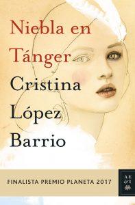 Portada de la novela Niebla en Tánger de Cristina López Barrio.