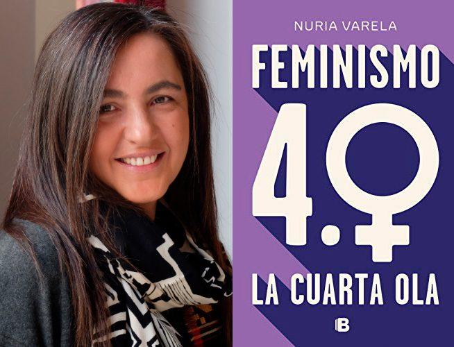 Nuria Varela, periodista y escritora, presenta su nuevo trabajo 'Feminismo 4.0. La cuarta ola' en Madrid