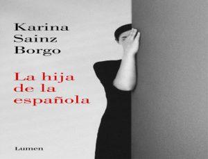 La hija de la española, de Karina Sainz