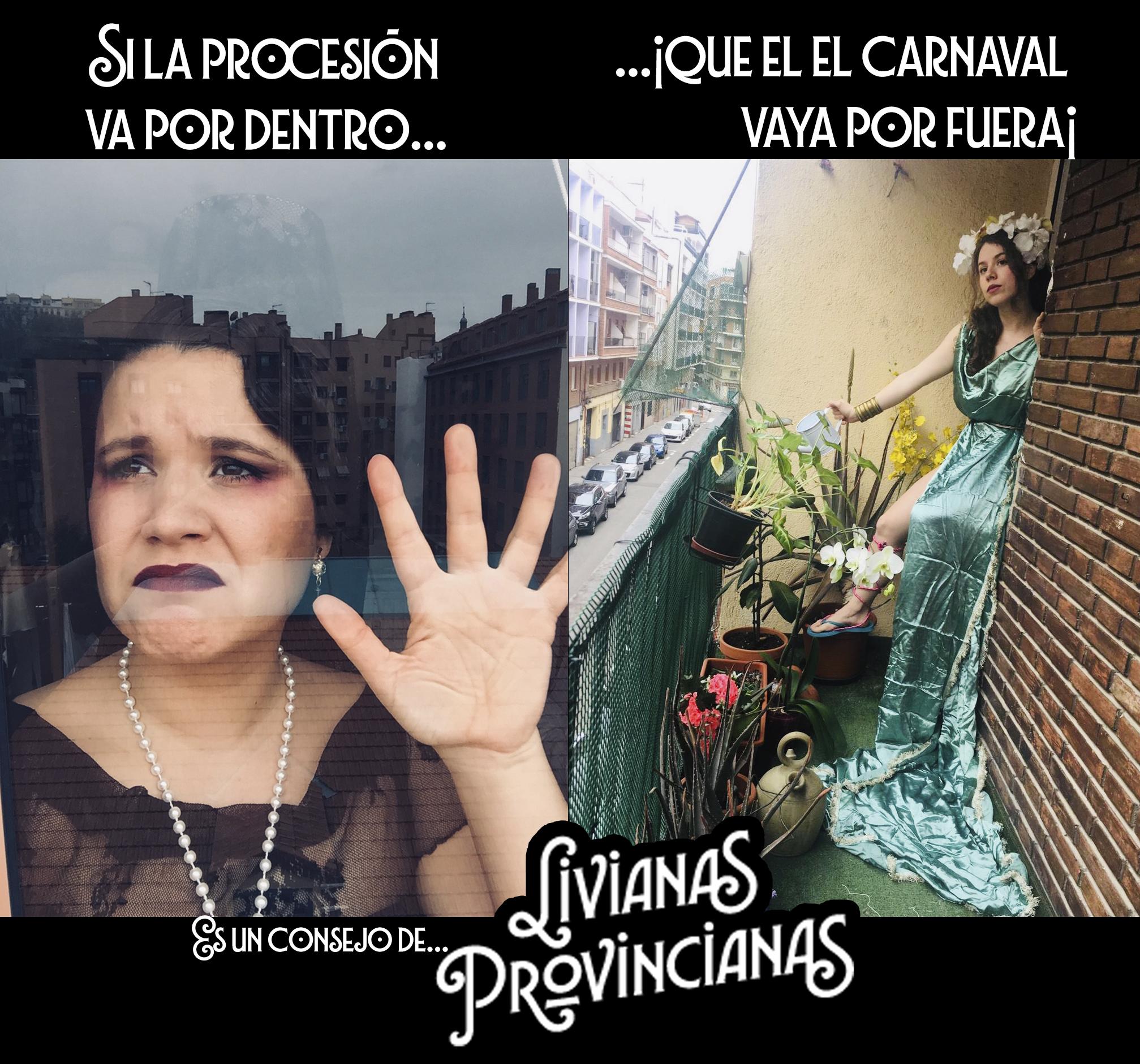 Las Livianas Provincianas en tiempos de cuarentena.