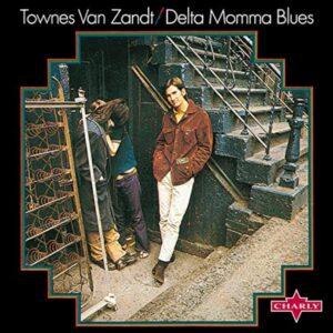 Delta Momma Blues Townes Van Zandt