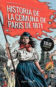 Portada Historia de la comuna de Paris de 1871, Prosper-Oliver Lissagaray