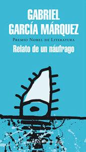 Portada Relato de un naufrago, Gabriel Garcia Marquez