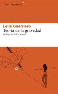 Teoría de la gravedad, Leila Guerriero